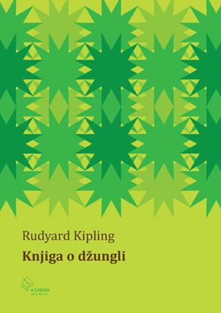 Rudyard Kipling: Knjiga o džungli
