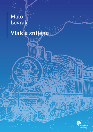 Mato Lovrak: Vlak u snijegu