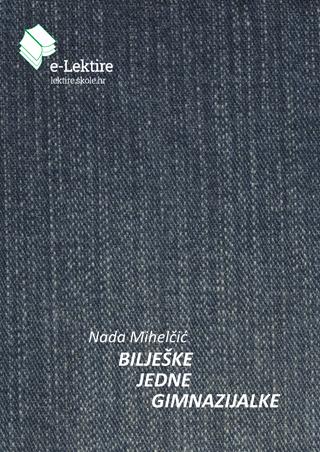 Nada Mihelčić: Bilješke jedne gimnazijalke