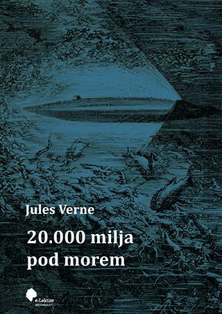 Jules Verne: 20.000 milja pod morem